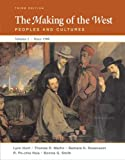 img - for The Making of the West: Peoples and Cultures, Vol. 2: Since 1500 book / textbook / text book