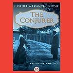 The Conjurer | Cordelia Frances Biddle