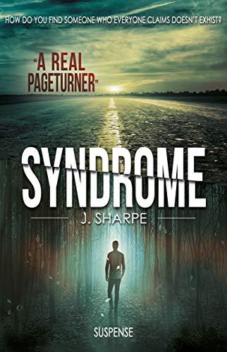 Syndrome: A suspense/horror novel by [Sharpe, J.]