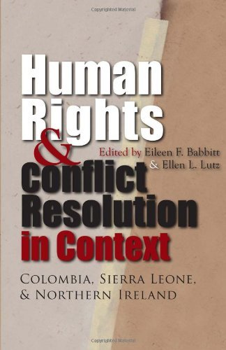 Download Human Rights & Conflict Resolution in Context: Colombia, Sierra Leone, & Northern Ireland (Syracuse Studies on Peace and Conflict Resolution) Pdf