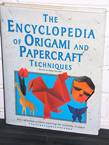 (Encyclopedia of Origami and Papercraft Techniques)