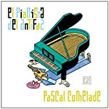 Pianista Del Antifaz by PASCAL COMELADE (2013-06-11)