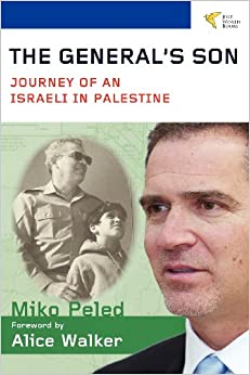 The General 39:s Son: Journey of an Israeli in Palestine