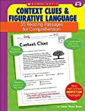 Context Clues and Figurative Language: 35 Reading Passages for Comprehension: Grades 4-8