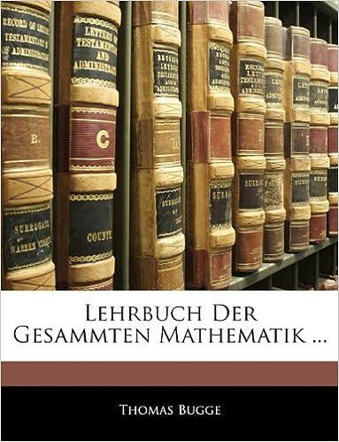 Lehrbuch Der Gesammten Mathematik ...