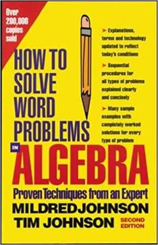 How to solve word problems in algebra proven techniques from an how to solve word problems in algebra proven techniques from an expert mildred johnson tim johnson linus johnson dean mcraine sheralyn johnson fandeluxe Image collections