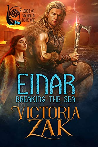 Einar: Breaking the Sea (Lords of Valhalla Book 1) by [Zak, Victoria]