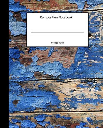 Composition Notebook - College Ruled: Peeling Blue Paint 2