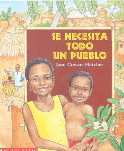 Se Necesita Todo un Pueblo (Spanish Edition) / It Takes a Whole Village to Raise a Child (Takes A Whole Village To Raise A Child)