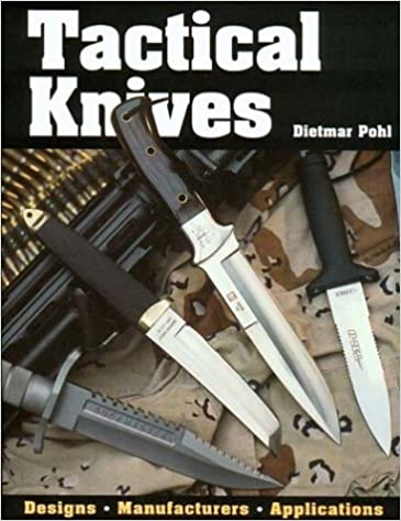 Book Tactical Knives by Dietmar Pohl (2003-04-03)