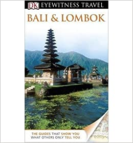 Book DK Eyewitness Travel Guide: Bali & Lombok (DK Eyewitness Travel Guide)- Common