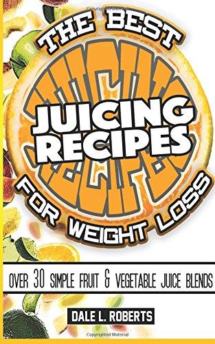 Best Juicing Recipes Weight Loss