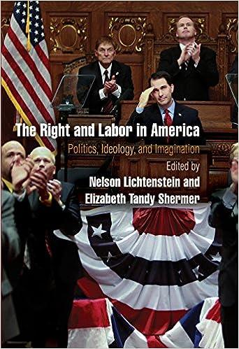 f6863b49b9 The Right and Labor in America  Politics
