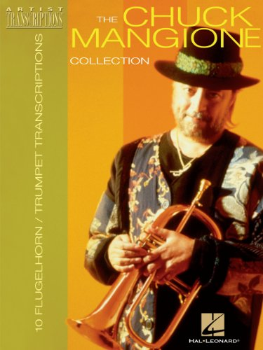 The Chuck Mangione Collection Songbook: 10 Trumpet and Flugelhorn ()