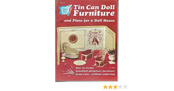 Tin can doll furniture: How to create beautiful miniature furniture