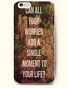 iPhone Case,OOFIT iPhone 6 Plus (5.5) Hard Case **NEW** Case with the Design of Can all your worries and a single moment to your life? - Case for Apple iPhone iPhone 6 (5.5) (2014) Verizon, AT&T Sprint, T-mobile