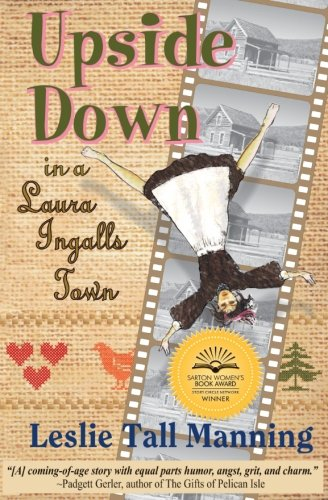 Upside Down in a Laura Ingalls -