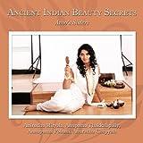 Ancient Indian Beauty Secrets, Anirudha Miryala and Anupama Thakkalapally, 144904199X