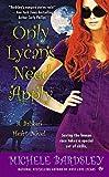 Only Lycans Need Apply: A Broken Heart Novel (Broken Heart Vampires)