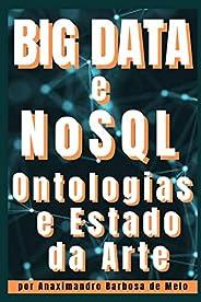 Big Data e NoSQL: Ontologias e Estado da Arte