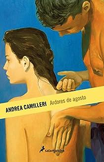 Ardores de agosto par Camilleri