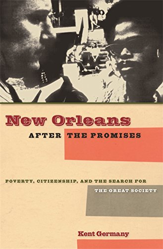 Download New Orleans after the Promises: Poverty, Citizenship, and the Search for the Great Society ebook