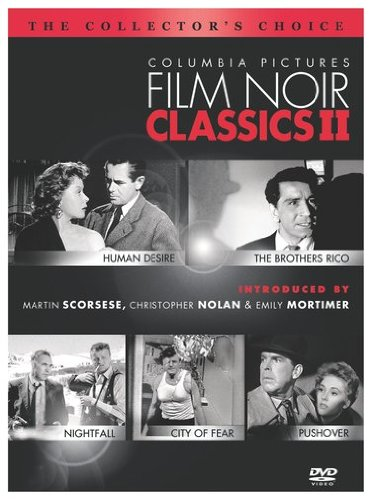 Columbia Pictures Film Noir Classics II (Human Desire / The Brothers Rico / Nightfall / City of Fear / Pushover) by Sony Pictures
