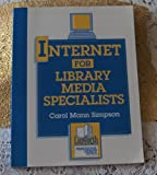 Internet for Library Media Specialists, Simpson, Carol M., 0938865390