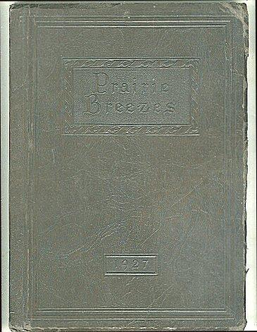 Prairie Breezes  Volume Five  Class Of 1927  Bismarck High School  Bismarck  North Dakota