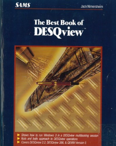 The Best Book of: Desqview (The best book of... series) by Brand: Sams Publishing