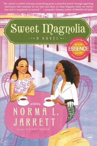Sweet Magnolia: A Novel