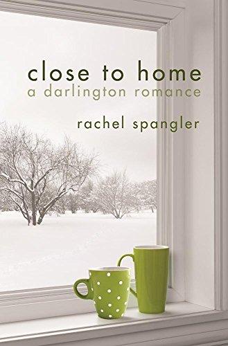 Close to Home (A Darlington Romance)
