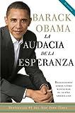 La audacia de la esperanza: Reflexiones sobre como restaurar el sueno americano (Spanish Edition)