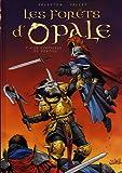 Les forêts d'Opale, Tome 6 : Le sortilège du pontife
