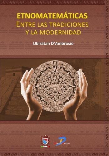 Descargar Libro Etnomatemáticas Ubiratan D'ambrosio