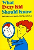 img - for What Every Kid Should Know (Sandpiper books) by Jonah Kalb (1992-04-27) book / textbook / text book