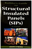 img - for Builder's Guide to Structural Insulated Panels (SIPs) for all Climates book / textbook / text book