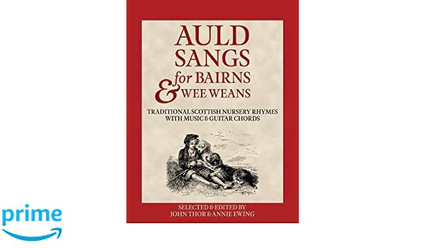 Amazon.com: Auld Sangs for Bairns & Wee Weans: Traditional Scottish ...