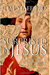 Surprised by Jesus: His Agenda for Changing Everything in A.D. 30 and Today Kindle Edition
