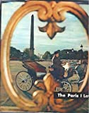 img - for The Paris I Love book / textbook / text book