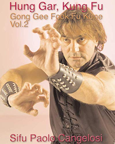 Hung Gar Gong Gee Fook Fu Kune vol 2 DVD with Paolo Cangelosi