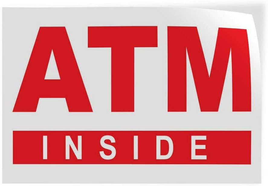 Decal Sticker Atm Inside Business Style U Business Atm Inside Store Sign White-45inx30in
