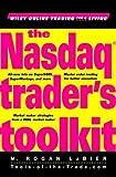 The Nasdaq Trader's Toolkit, M. Rogan LaBier, 0471404039