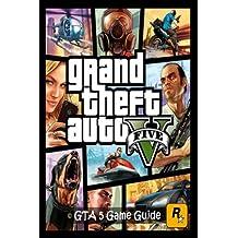 Grand Theft Auto V: GTA 5 Game Guide (Volume 2)