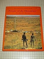 People of the Dreamtime: the Australian Aborigines
