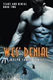 Wes' Denial: Tease and Denial Book Two (Volume 2)