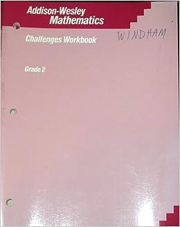 Addison-Wesley Mathematics Challenges Workbook