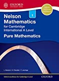 img - for Nelson Pure Mathematics 1 for Cambridge International A Level (CIE A Level) book / textbook / text book