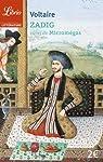 Zadig ou La destinée : Suivi de Micromégas par Voltaire