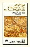 Sentido y Proyección de la Conquista, Zea Leopoldo (comp.), 9681640543
